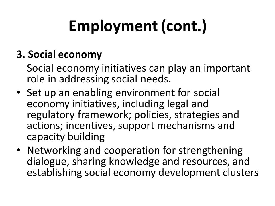 Employment (cont.) 3. Social economy