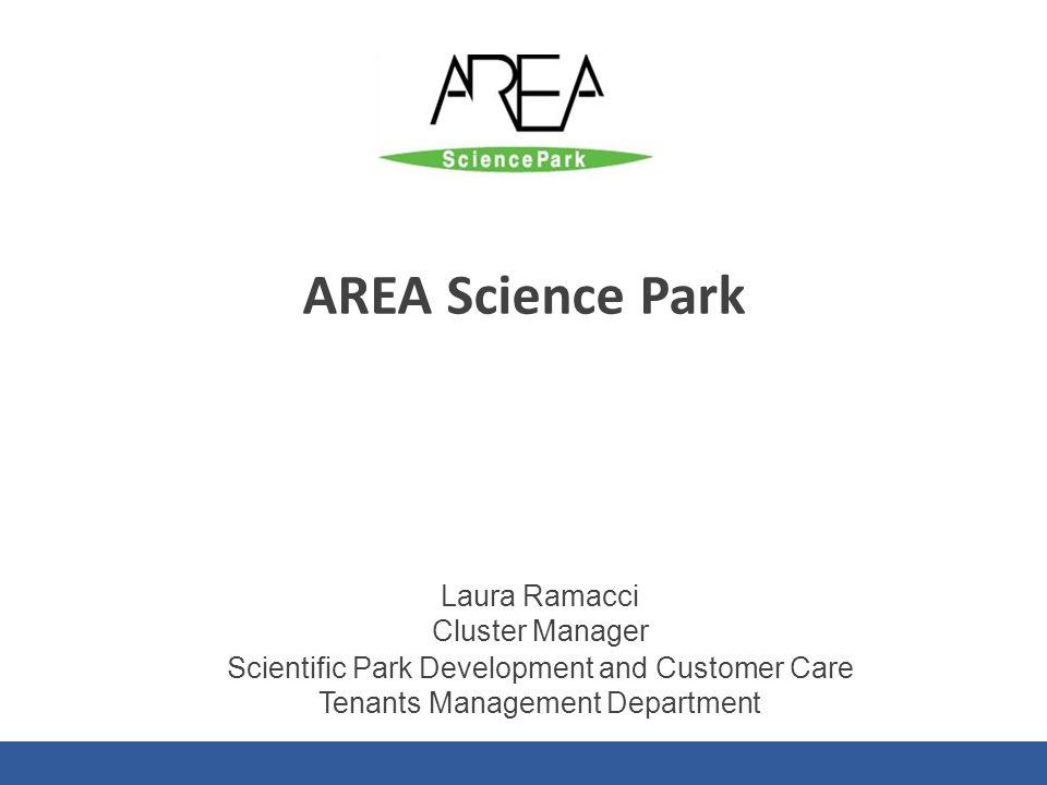 AREA Science Park Laura Ramacci Cluster Manager