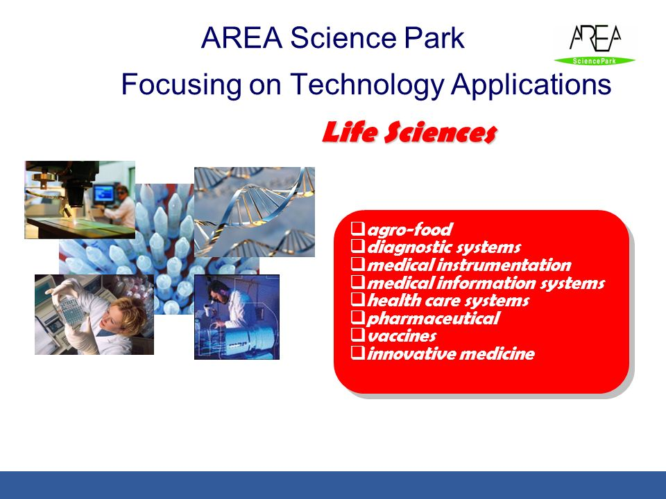 AREA Science Park Focusing on Technology Applications