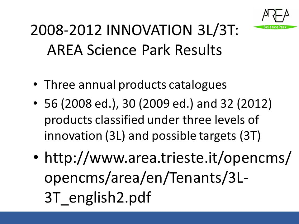 INNOVATION 3L/3T: AREA Science Park Results