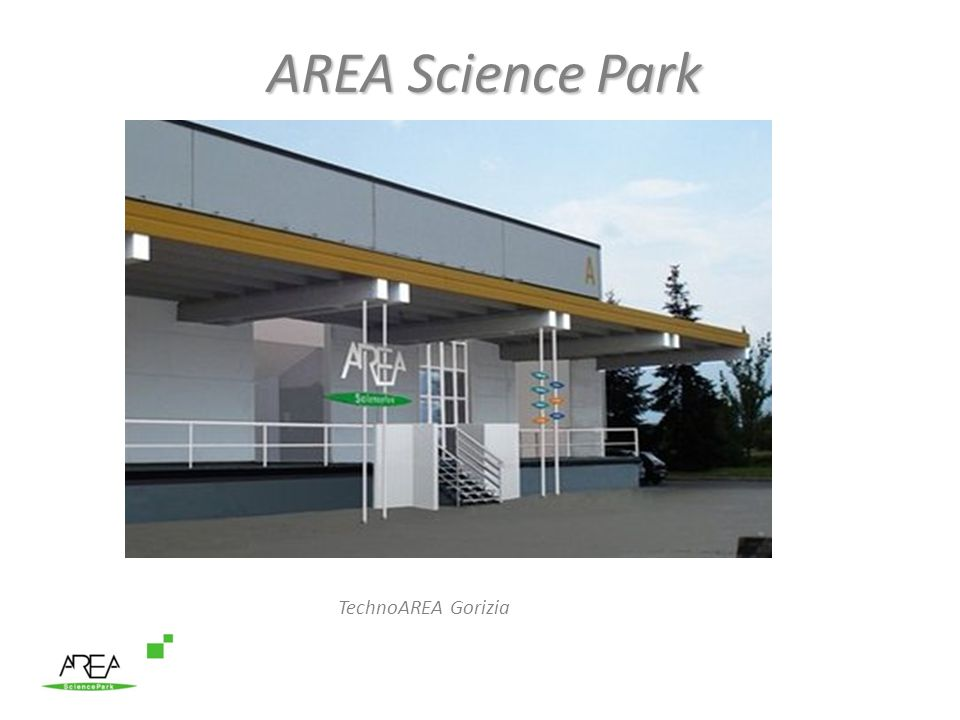 AREA Science Park TechnoAREA Gorizia