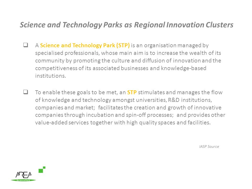 Science and Technology Parks as Regional Innovation Clusters