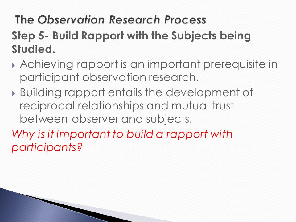 participant observation and covert research Observations can be overt (subjects know they are being observed) or covert (do  not know they are being watched) participant observation.