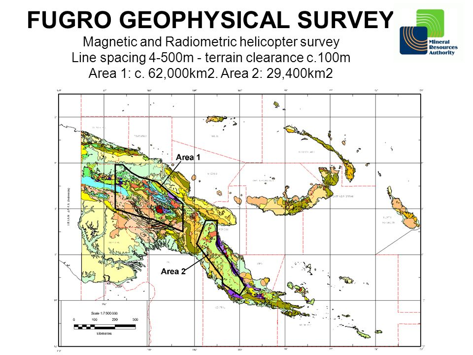 FUGRO GEOPHYSICAL SURVEY Magnetic and Radiometric helicopter survey Line spacing 4-500m - terrain clearance c.100m Area 1: c.