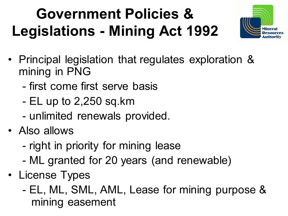 Government Policies & Legislations - Mining Act 1992