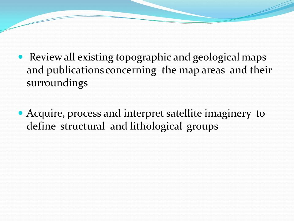 Review all existing topographic and geological maps and publications concerning the map areas and their surroundings