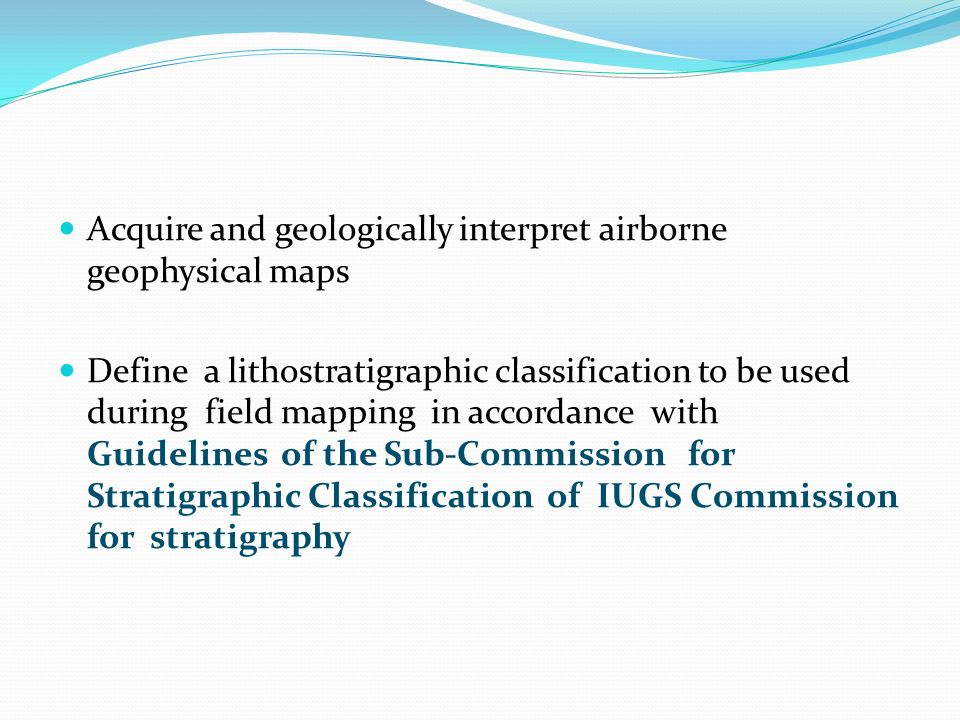Acquire and geologically interpret airborne geophysical maps