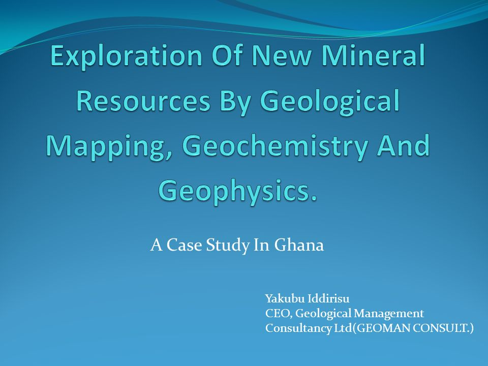Exploration Of New Mineral Resources By Geological Mapping, Geochemistry And Geophysics.