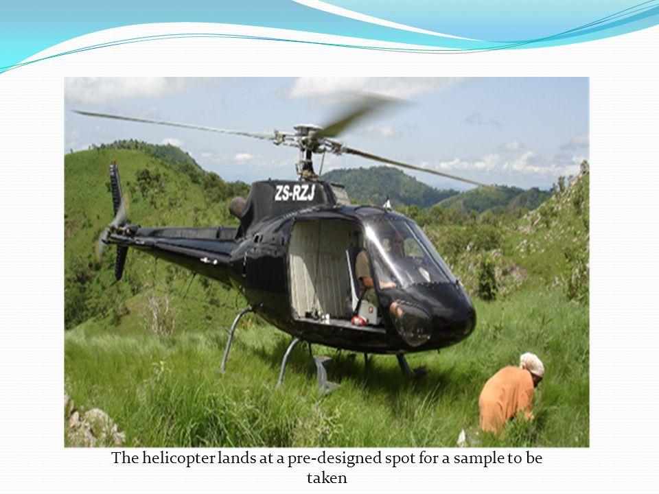 The helicopter lands at a pre-designed spot for a sample to be taken
