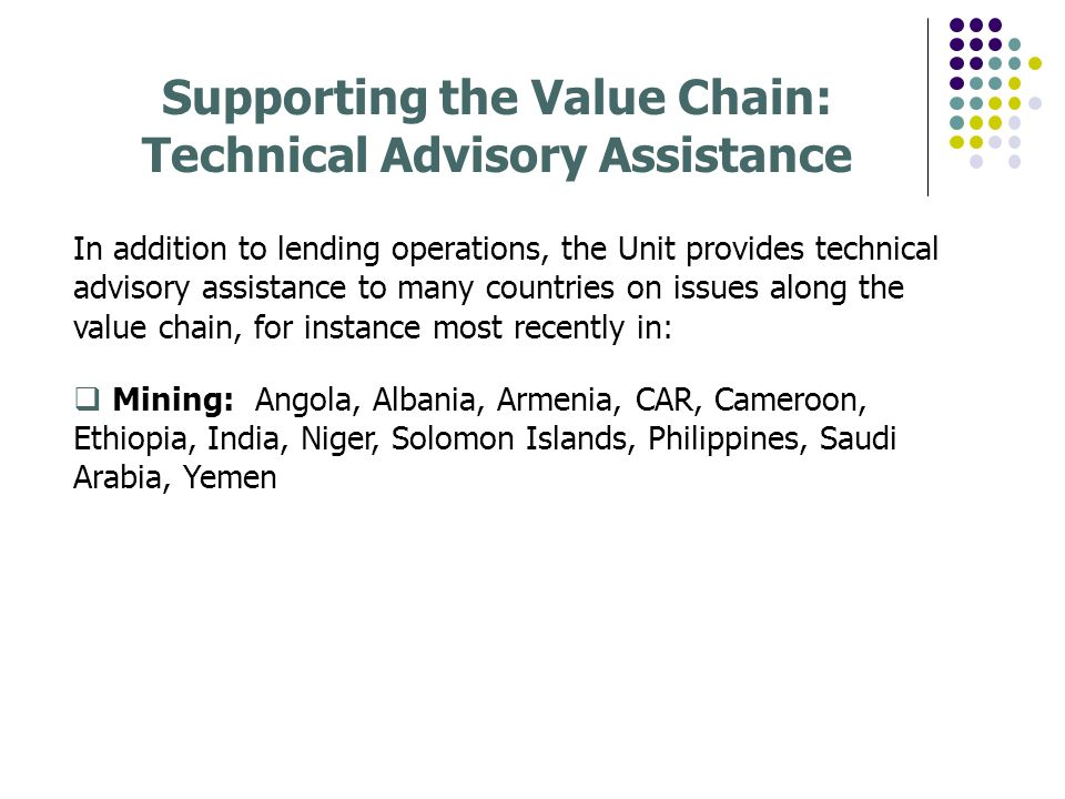 Supporting the Value Chain: Technical Advisory Assistance