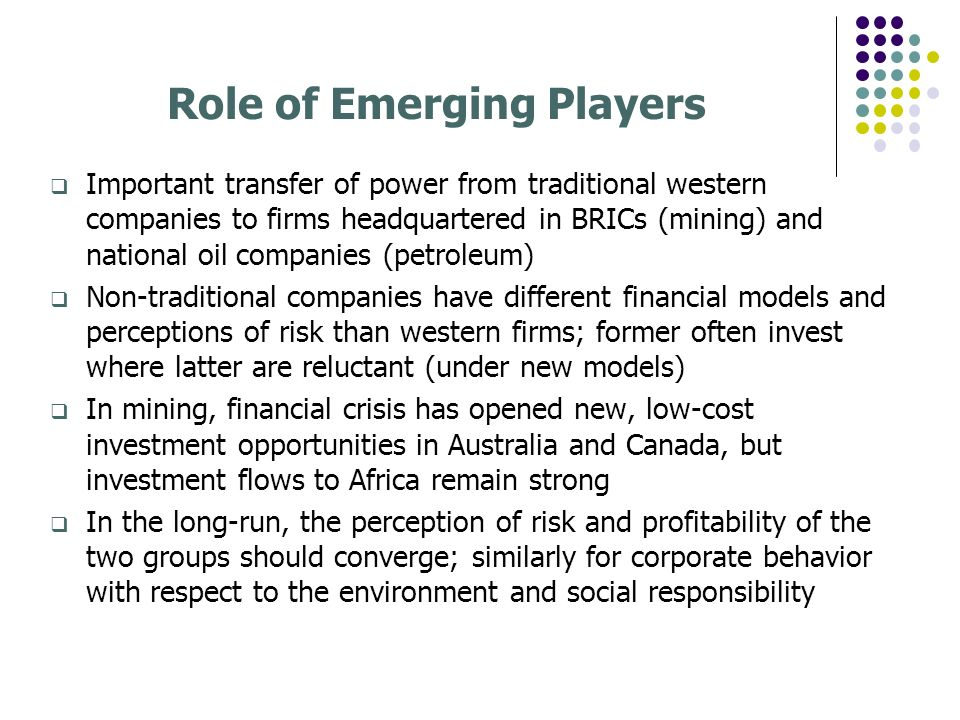 Role of Emerging Players