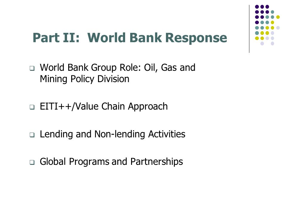 Part II: World Bank Response