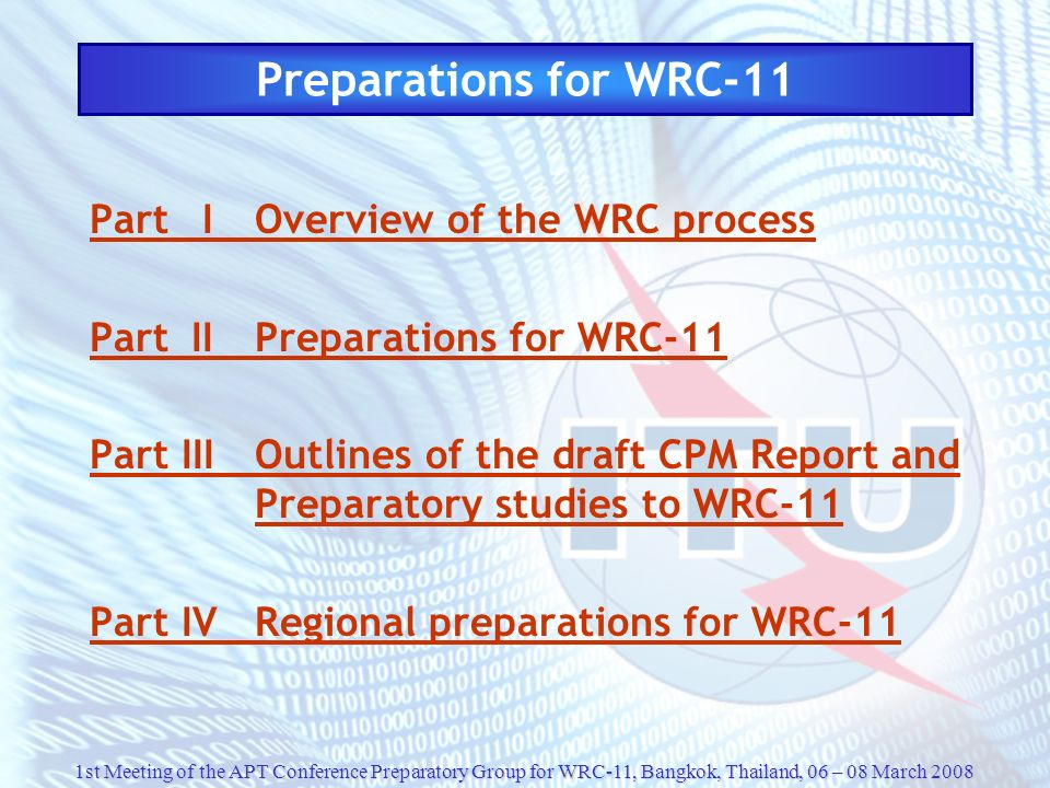 Preparations for WRC-11 Part I Overview of the WRC process