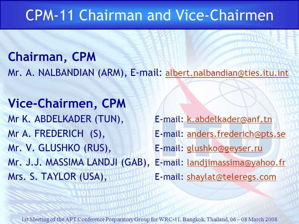 CPM-11 Chairman and Vice-Chairmen