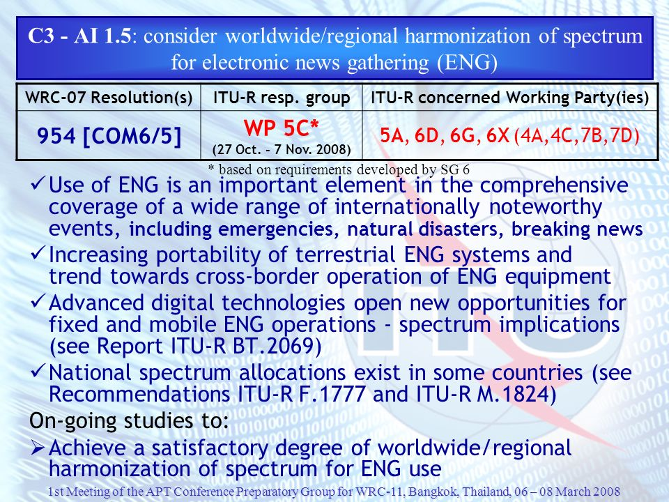 C3 - AI 1.5: consider worldwide/regional harmonization of spectrum for electronic news gathering (ENG)