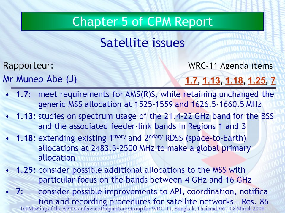 Chapter 5 of CPM Report Satellite issues Rapporteur: Mr Muneo Abe (J)