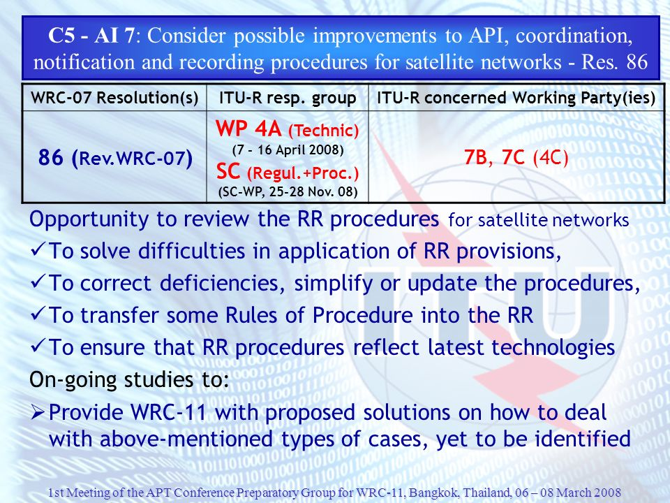 Opportunity to review the RR procedures for satellite networks
