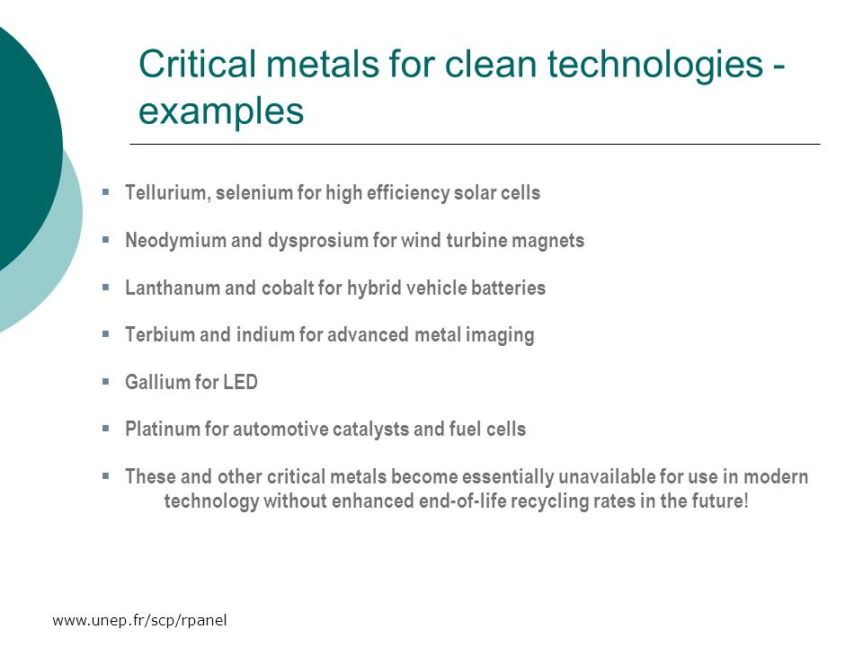 Critical metals for clean technologies - examples