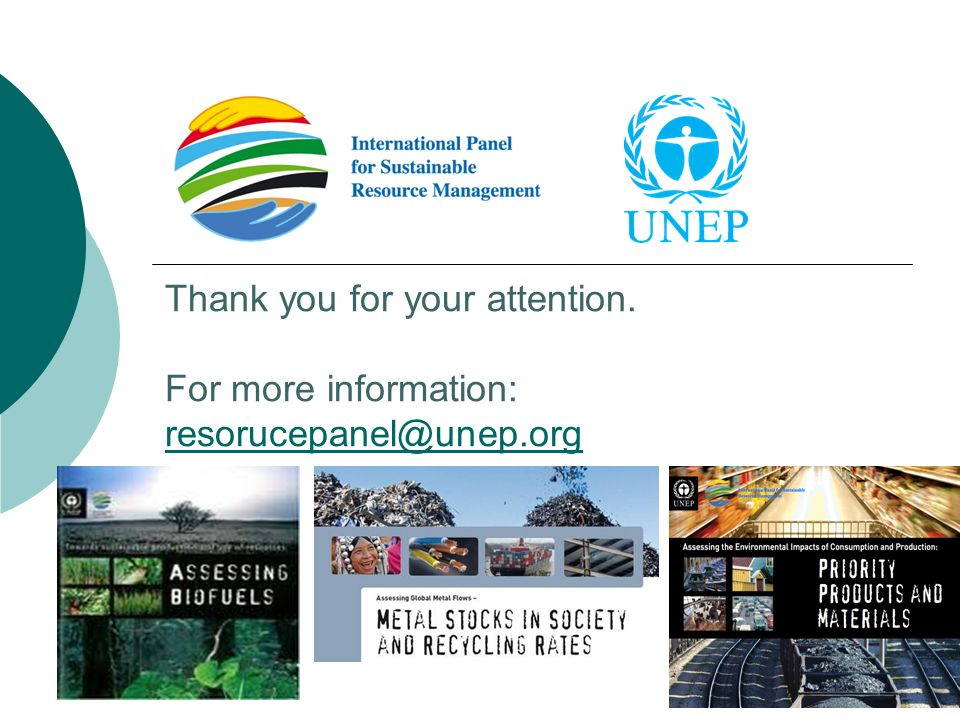 Thank you for your attention. For more information: resorucepanel@unep