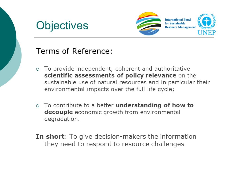 Objectives Terms of Reference: