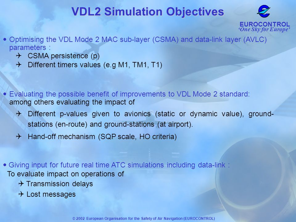 VDL2 Simulation Objectives