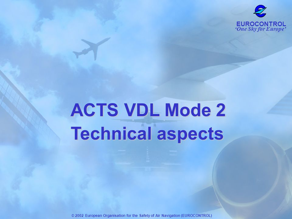 ACTS VDL Mode 2 Technical aspects