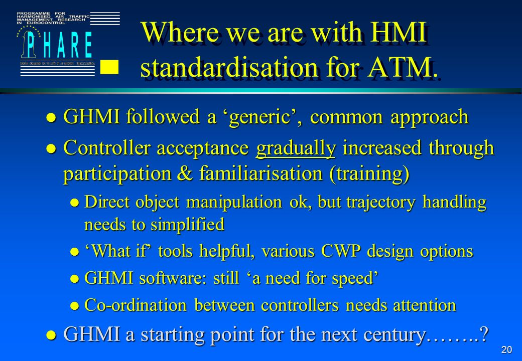 Where we are with HMI standardisation for ATM.
