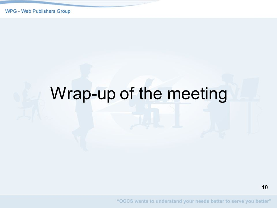 Wrap-up of the meeting