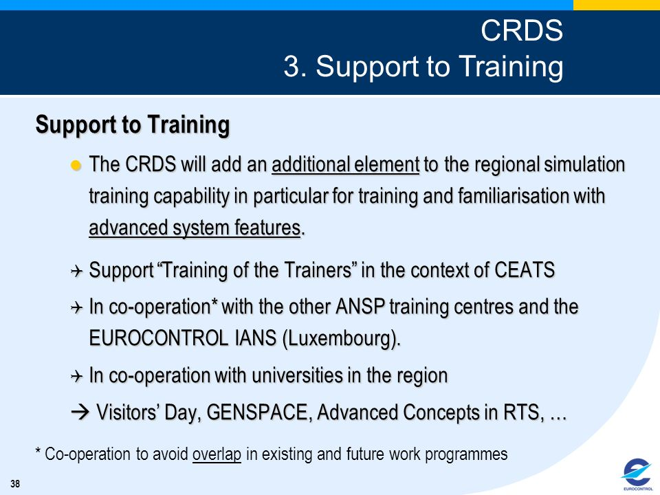 CRDS 3. Support to Training Support to Training