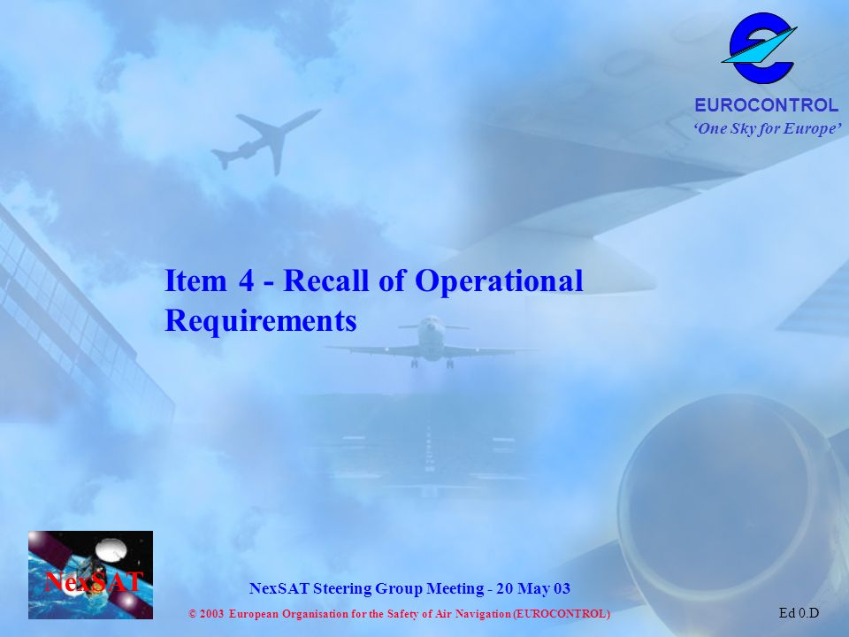 Item 4 - Recall of Operational Requirements