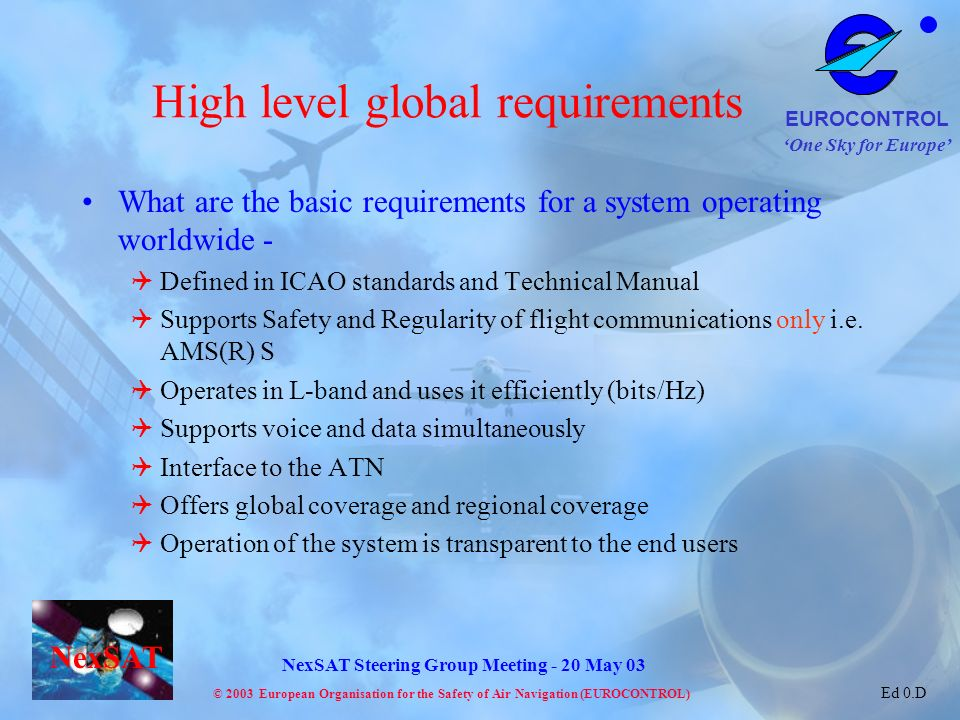 High level global requirements