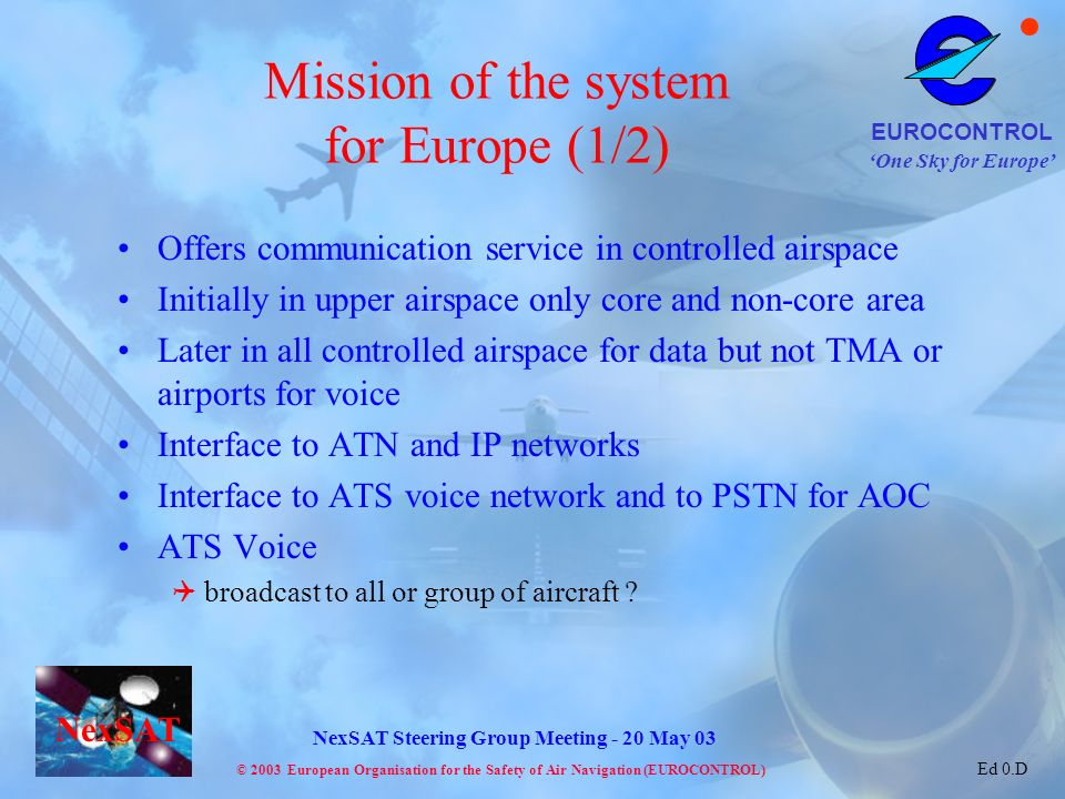 Mission of the system for Europe (1/2)