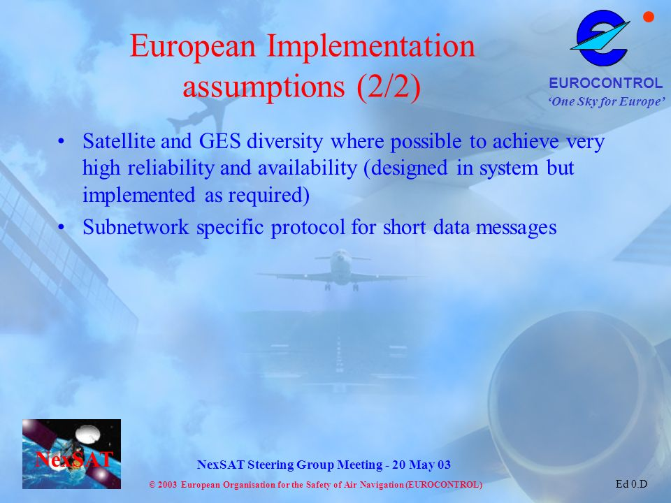 European Implementation assumptions (2/2)