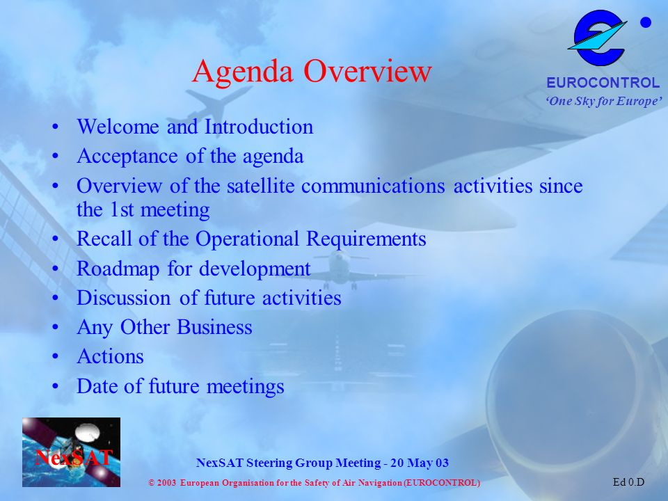 Agenda Overview Welcome and Introduction Acceptance of the agenda