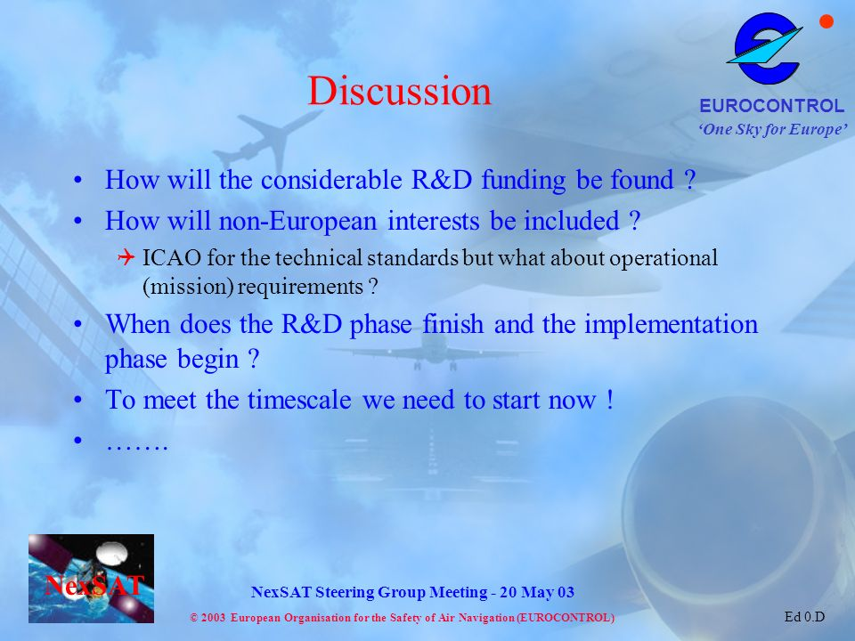 Discussion How will the considerable R&D funding be found