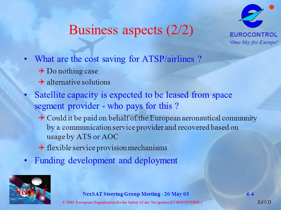 Business aspects (2/2) What are the cost saving for ATSP/airlines