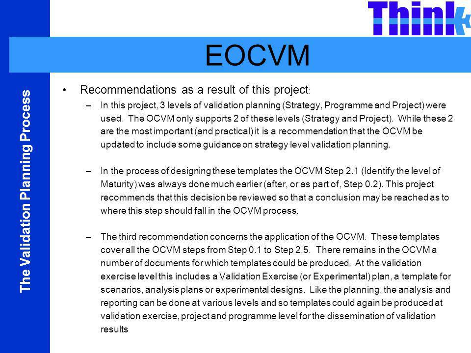 EOCVM Recommendations as a result of this project: