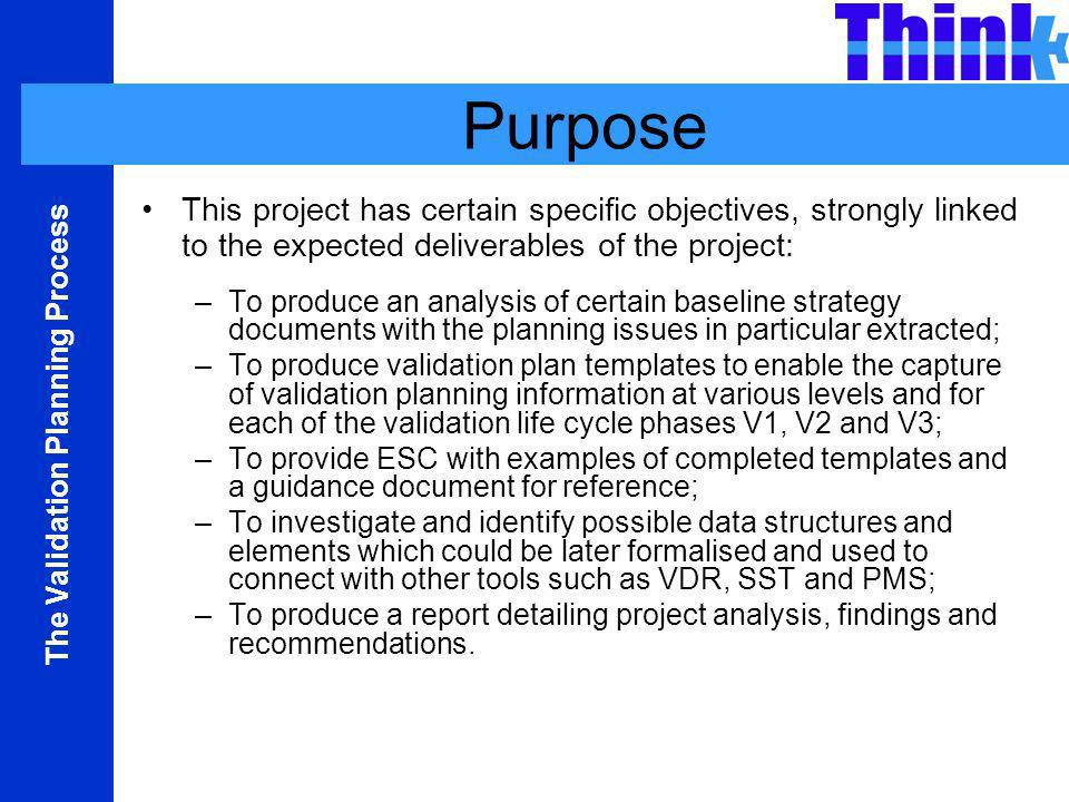 Purpose This project has certain specific objectives, strongly linked to the expected deliverables of the project: