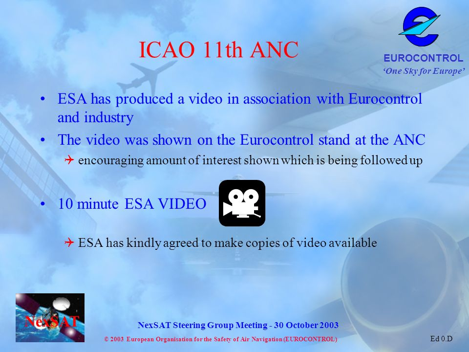 ICAO 11th ANC ESA has produced a video in association with Eurocontrol and industry. The video was shown on the Eurocontrol stand at the ANC.