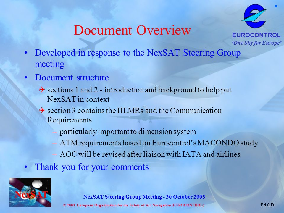 Document Overview Developed in response to the NexSAT Steering Group meeting. Document structure.