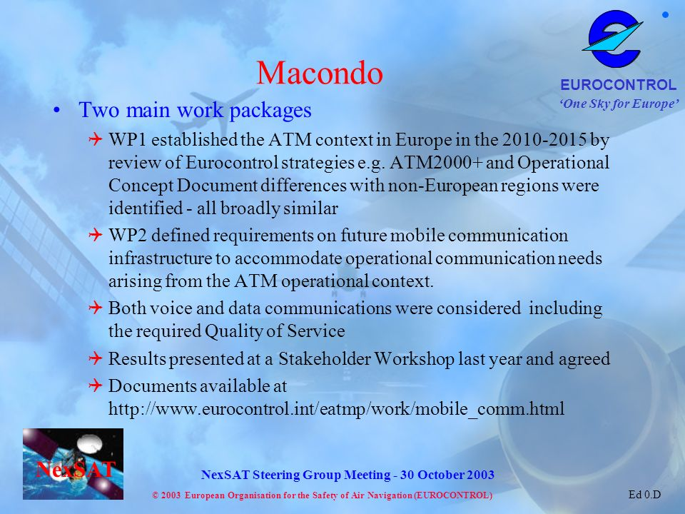 Macondo Two main work packages