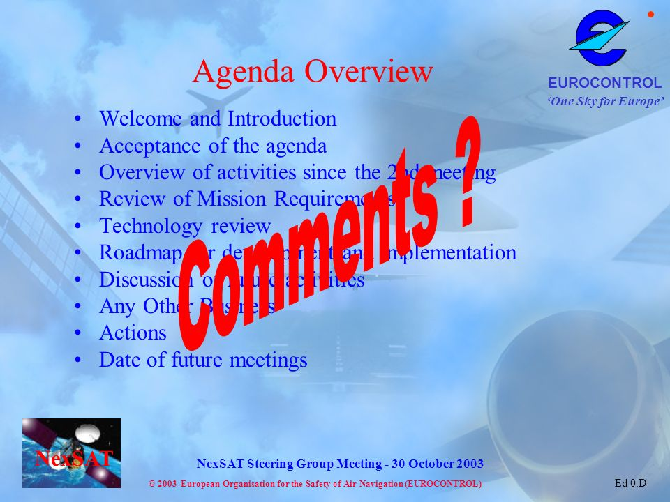 Agenda Overview Comments Welcome and Introduction