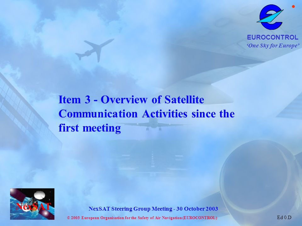 Item 3 - Overview of Satellite Communication Activities since the first meeting