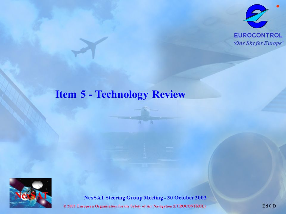 Item 5 - Technology Review