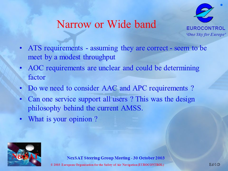 Narrow or Wide band ATS requirements - assuming they are correct - seem to be meet by a modest throughput.