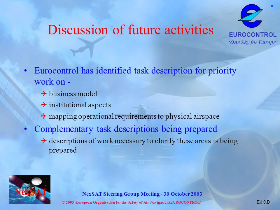 Discussion of future activities