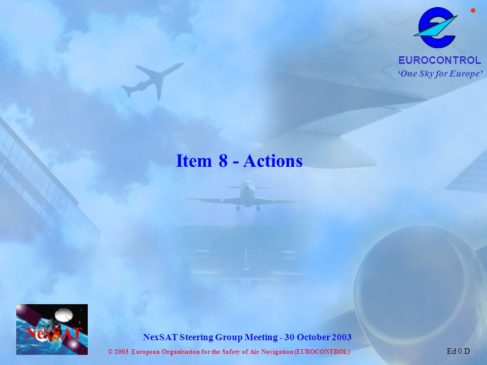 Item 8 - Actions