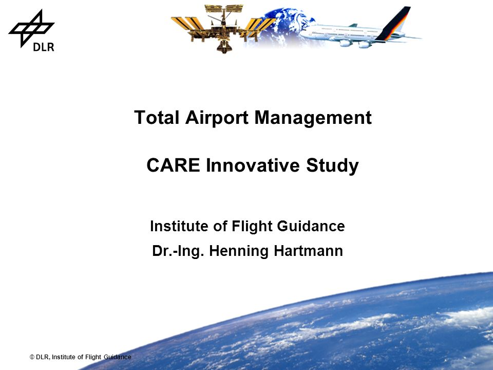 Total Airport Management CARE Innovative Study