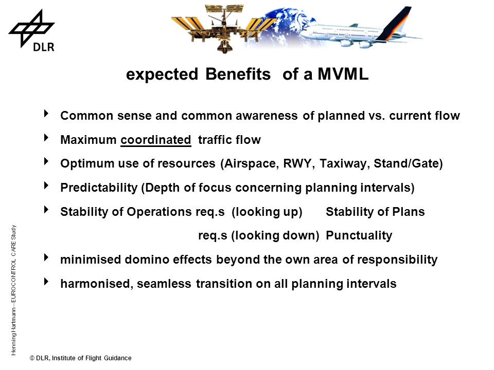 expected Benefits of a MVML