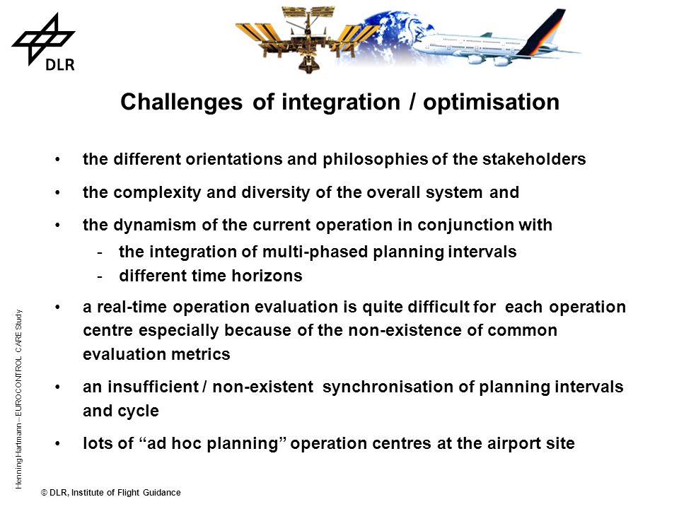 Challenges of integration / optimisation